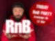 RnB - Friday RnB Party